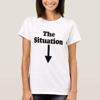 The Situation (lift shirt) T-Shirt