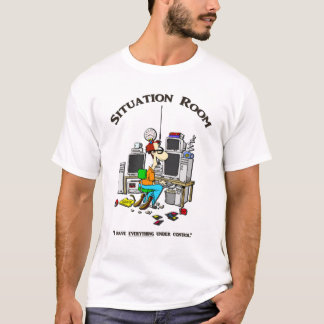 """""""The Situation Room"""" T-Shirt"""