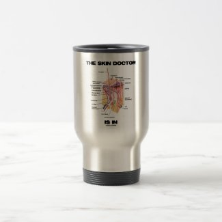 The Skin Doctor Is In (Dermatology Attitude) Coffee Mugs