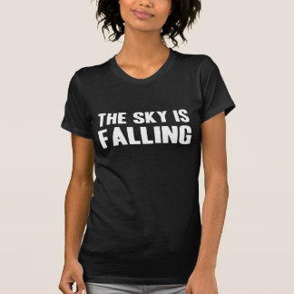 The Sky Falling T Shirts
