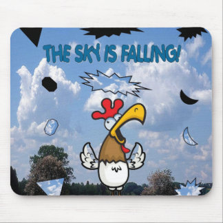 The Sky is Falling!!! Mouse Pad