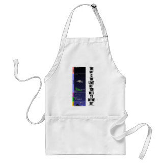 The Sky Is The Limit But You Need To Define Sky Adult Apron