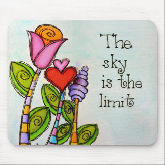 The Sky Is The Limit Mouse Pad