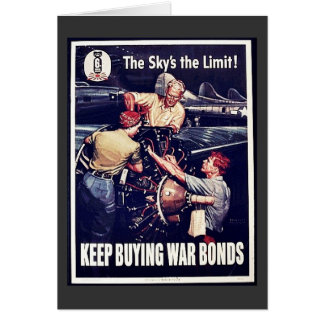 The Sky's The Limit, Keep Buying War Bonds Greeting Cards