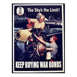 The Sky's The Limit, Keep Buying War Bonds Postcard