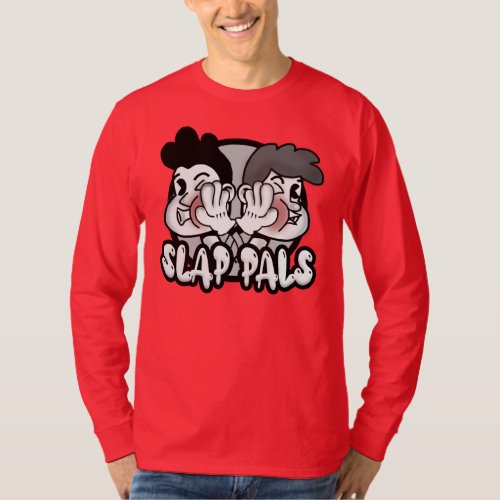 The Slap Pals Podcast Long_ Sleeve Shirt