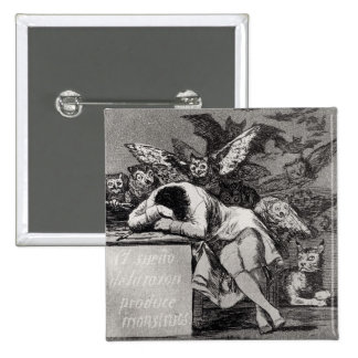 The Sleep of Reason Produces Monsters 2 Inch Square Button