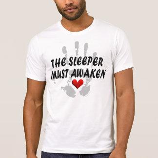 The Sleeper Must Awaken #1 T-Shirt