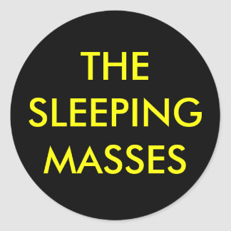 The Sleeping Masses Sticker ( Yellow on Black )
