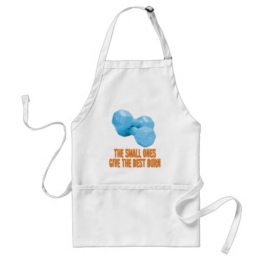 The Small Ones Give Best Burn Adult Apron