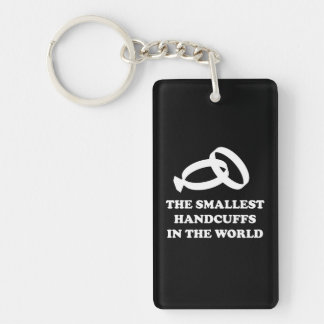 The Smallest Handcuffs in the World Single-Sided Rectangular Acrylic Keychain