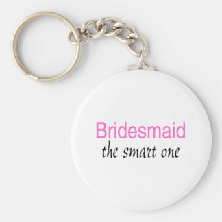The Smart One (Bridesmaid) Keychain