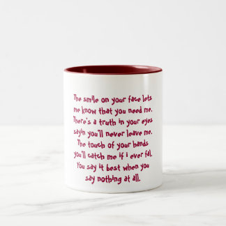 The smile on your face lets me know that you ne... Two-Tone coffee mug
