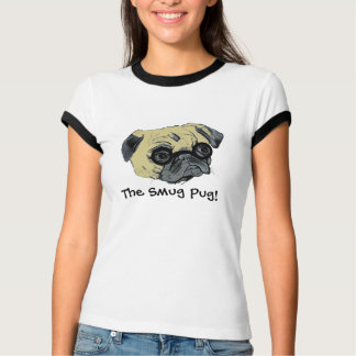 The Smug Pug Dog T-Shirt