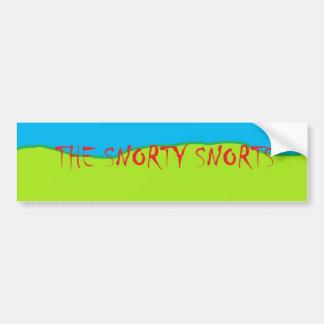 The Snorty Snorts Bumper Sticker