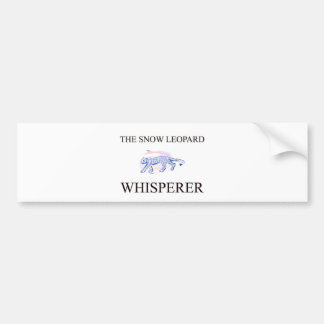 The Snow Leopard Whisperer Bumper Sticker