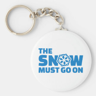 The snow must go on key chain