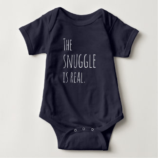 The Snuggle is Real Baby Outfit Baby Bodysuit