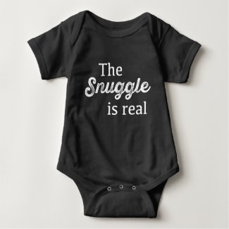 The Snuggle Is Real Funny Baby Bodysuit