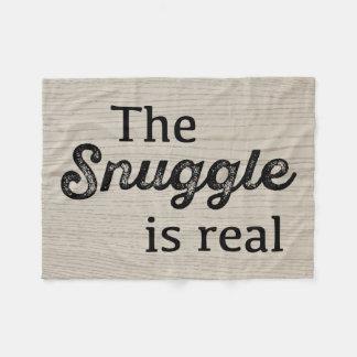 The Snuggle Is Real Wood Funny Fleece Blanket