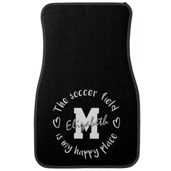 The soccer field is my happy place car floor mat
