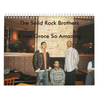 The Solid Rock Brothers - It Was Grace So Amazing Calendar
