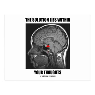 The Solution Lies Within Your Thoughts (Psyche) Post Cards
