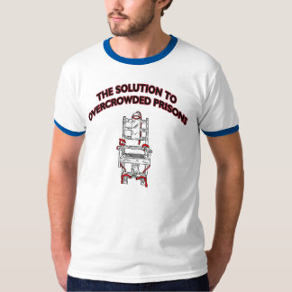 the Solution to Overcrowded Prisons T Shirt