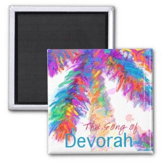 The Song of Devorah. Proceeds to charity 2 Inch Square Magnet