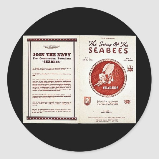 The Song Of The Seabees Classic Round Sticker