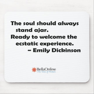 The soul should always stand ajar mouse pad