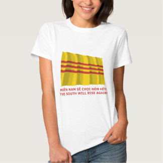 The South will rise again! South Vietnam, that is! T Shirt