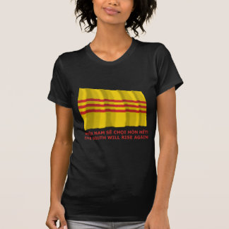 The South will rise again! South Vietnam, that is! T Shirts