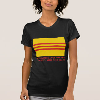 The South will rise again! South Vietnam, that is! T-shirts