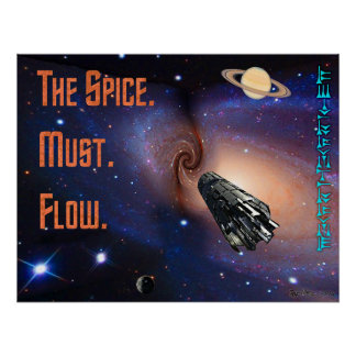 The Spice Must Flow Poster