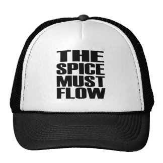 The Spice Must Flow Trucker Hat