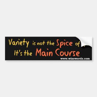 The Spice of Life Bumper Sticker