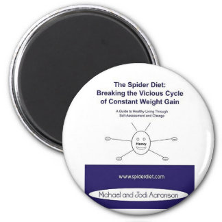 The Spider Diet: Breaking the Vicious Cycle 2 Inch Round Magnet
