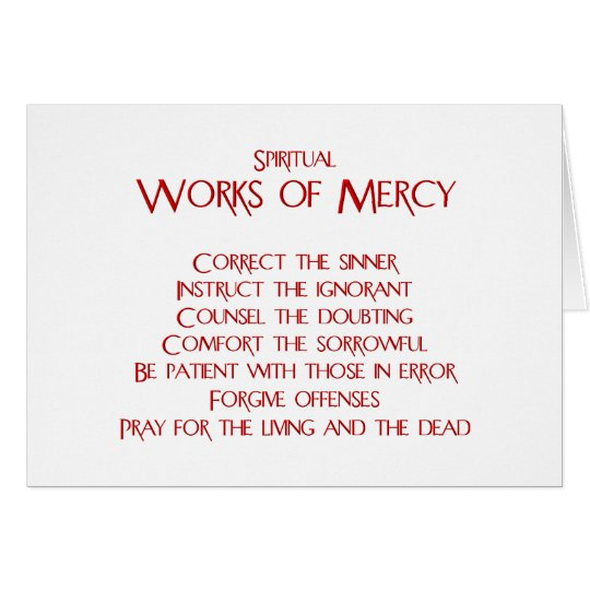 The Spiritual Works of Mercy Card