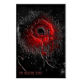 The Splatter Effect Poster