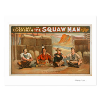 """""""The Squaw Man"""" - The Pipe of Peace Theatre Postcard"""