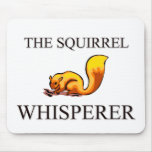 The Squirrel Whisperer Mouse Mats