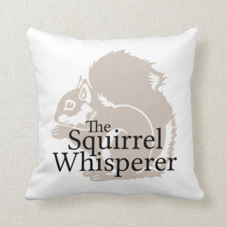 The Squirrel Whisperer Pillows