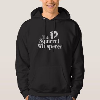 The Squirrel whisperer Pullover