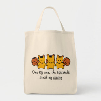 The squirrels steal my sanity Funny Tote Bag