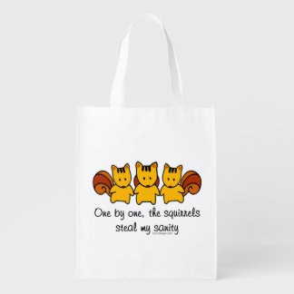 The squirrels steal my sanity Humor Reusable Grocery Bag