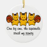 The squirrels steal my sanity Double-Sided ceramic round christmas ornament