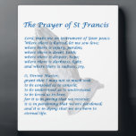 "The St Francis Prayer Plaque<br><div class=""desc"">The St Francis Prayer,  sometimes called the Prayer of Peace,  is perhaps the best-loved prayer in the Catholic Church. Its popularity may have been further enhanced with the election of Pope Francis.</div>"