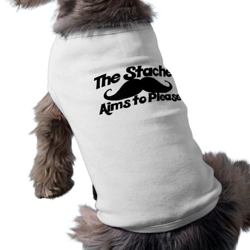 The Stahce Aims to Please Pet Shirt