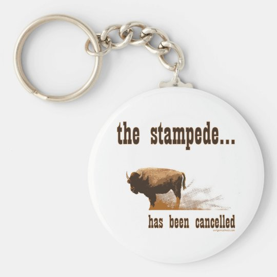 The stampede has been cancelled keychain
